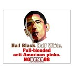 Full-blooded Pinko anti-Obama Small Poster