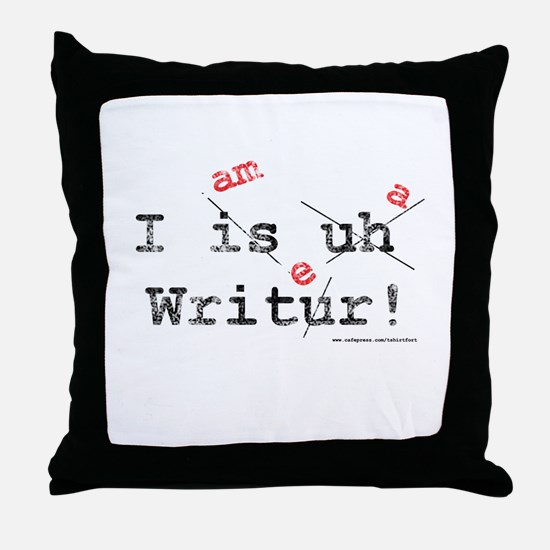 I am a writer Throw Pillow