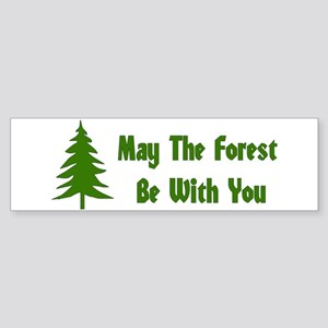 May The Forest Be With You Sticker (Bumper)