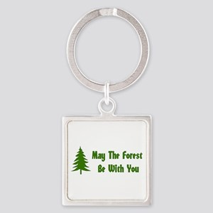 May The Forest Be With You Square Keychain