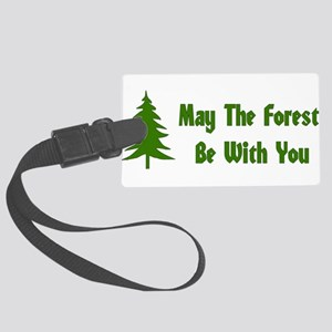May The Forest Be With You Large Luggage Tag