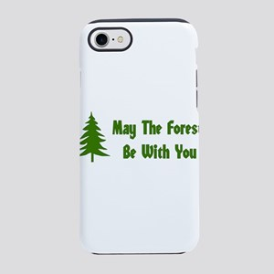 May The Forest Be With You iPhone 8/7 Tough Case