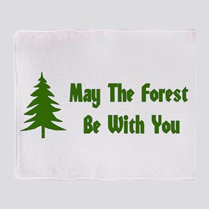 May The Forest Be With You Throw Blanket