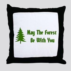 May The Forest Be With You Throw Pillow