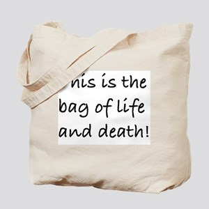 Tote Bag of Life and Death