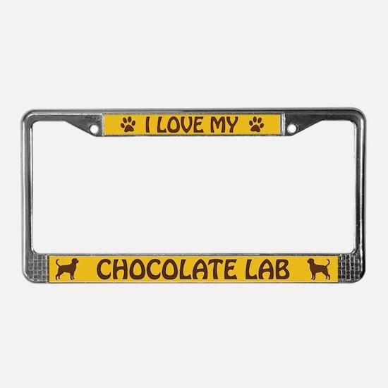 I Love My Chocolate Lab License Plate Frame
