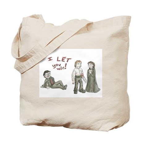I let you win Tote Bag