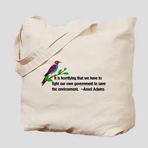 Fighting Government For The Environment Tote Bag