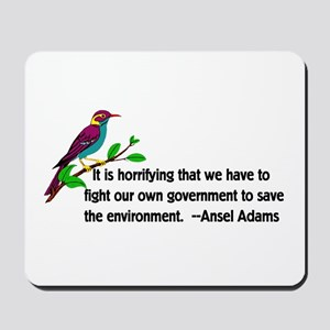 Fighting Government For The Environment Mousepad