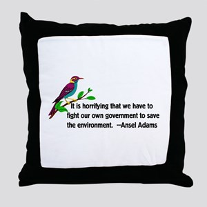 Fighting Government For The Environme Throw Pillow