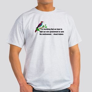 Fighting Government For The Environm Light T-Shirt