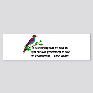 Fighting Government For Environment Bumper Sticker