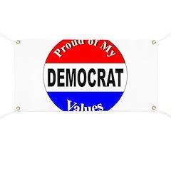 Proud Democrat Values Banner