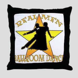 Real Men Ballroom Dance Throw Pillow