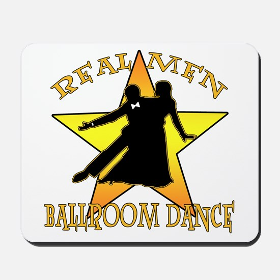 Real Men Ballroom Dance Mousepad