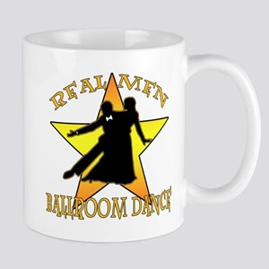 Real Men Ballroom Dance Mug