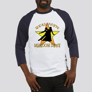 Real Men Ballroom Dance Baseball Jersey