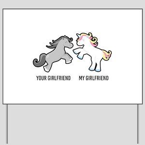Your Girlfriend My Girlfriend Unicorn Yard Sign