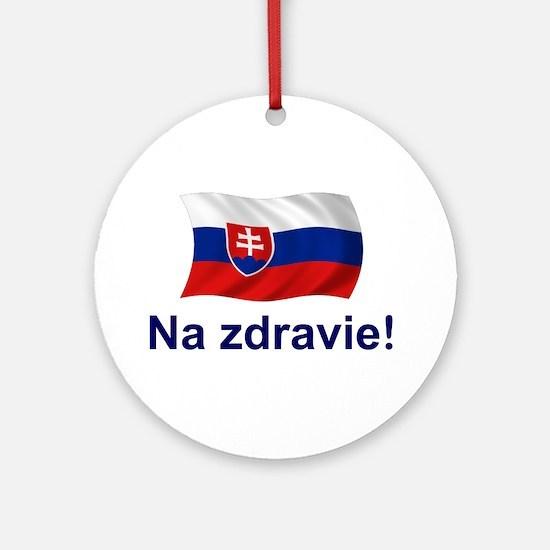 Slovak Na Zdravie! Ornament (Round)