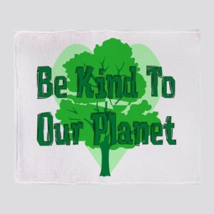 Be Kind To Our Planet Throw Blanket
