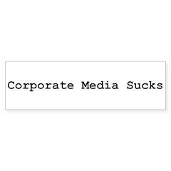 Corporate Media Sucks Bumper Bumper Sticker