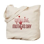 With Love on Mother's Day Tote Bag