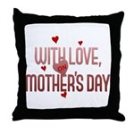 With Love on Mother's Day Throw Pillow