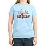 With Love on Mother's Day Women's Light T-Shirt