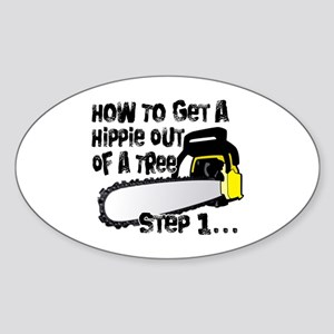 Got Hippies In Your Trees? Oval Sticker