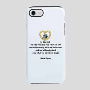 Baba Dioum Quote iPhone 8/7 Tough Case