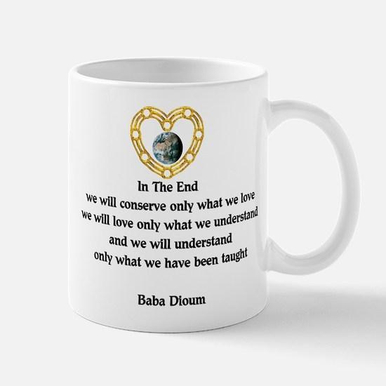 Baba Dioum Quote Mug