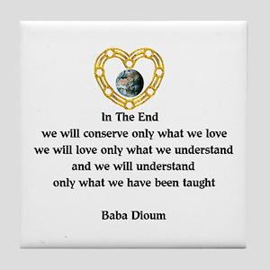 Baba Dioum Quote Tile Coaster