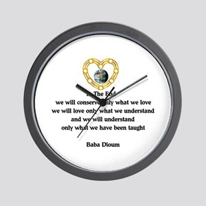 Baba Dioum Quote Wall Clock