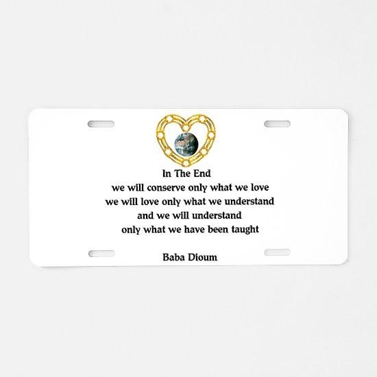 Baba Dioum Quote Aluminum License Plate