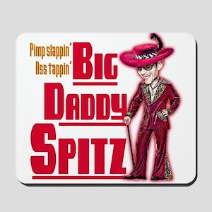 Big Daddy Spitz! Mousepad