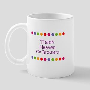 Thank Heaven for Brothers Mug