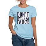 Don't Hassle Me! Women's Light T-Shirt