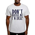 Don't Hassle Me! Light T-Shirt