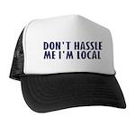 Don't Hassle Me! Trucker Hat