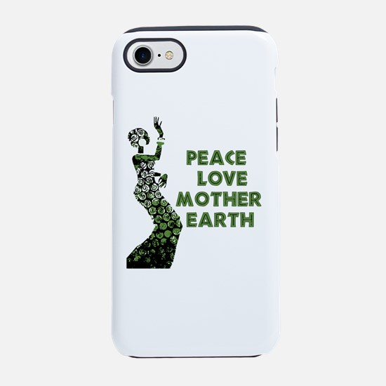 Peace Love Mother Earth iPhone 8/7 Tough Case