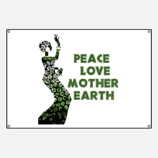 Peace Love Mother Earth Banner