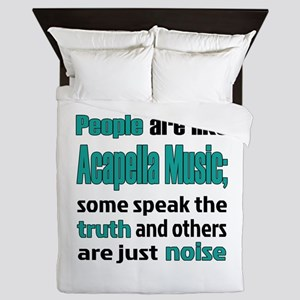 People are like Acapella Queen Duvet