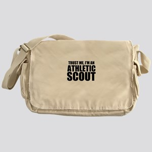 Trust Me, I'm An Athletic Scout Messenger Bag