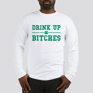 Vintage Drink Up Bitches Long Sleeve T-Shirt
