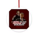 Obama Hopes to Change Ornament (Round)