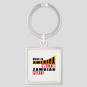 Made In America With Zambian Parts Square Keychain