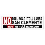 No Toll Road Lanes San Clemente 10 Bumper Sticker