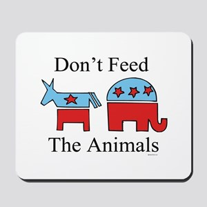 Don't feed the animals ~  Mousepad