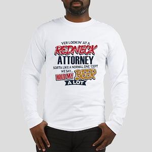 Redneck Attorney Long Sleeve T-Shirt