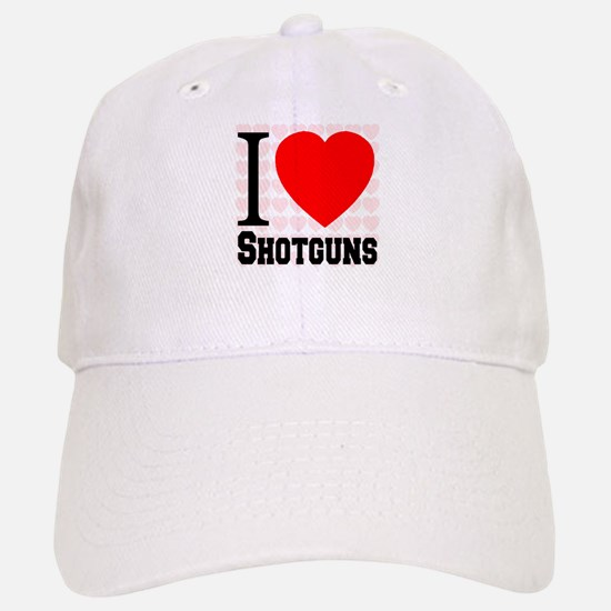 I Love Shotguns Baseball Baseball Cap